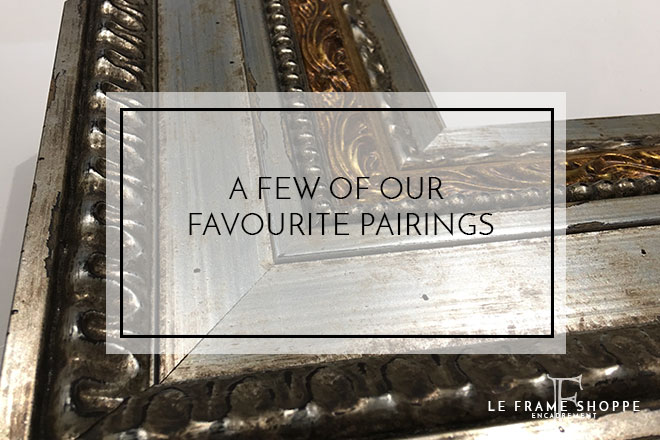 Le Frame Shoppe Blog | A Few of Our Favourite Pairings