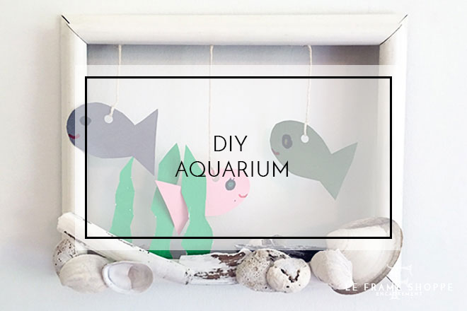 Le Frame Shoppe Blog | DIY Aquarium