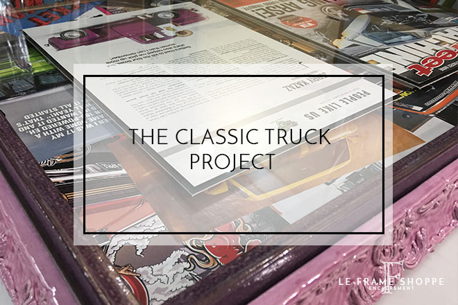 Le Frame Shoppe Blog | The Classic Truck Project