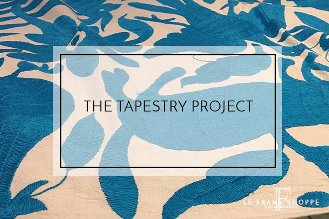 Le Frame Shoppe Blog | The Tapestry Project